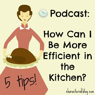 5 Tips To Be More Efficient in the Kitchen