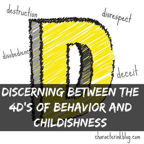 Discerning Between the 4D's of Behavior and Childishness