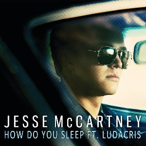 Jesse McCartney – How Do You Sleep? (feat. Ludacris)