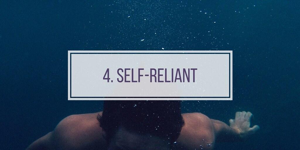4. self reliant