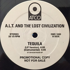 A.L.T. AND THE LOST CIVILIZATION:TEQUILA(LABEL SIDE-B)