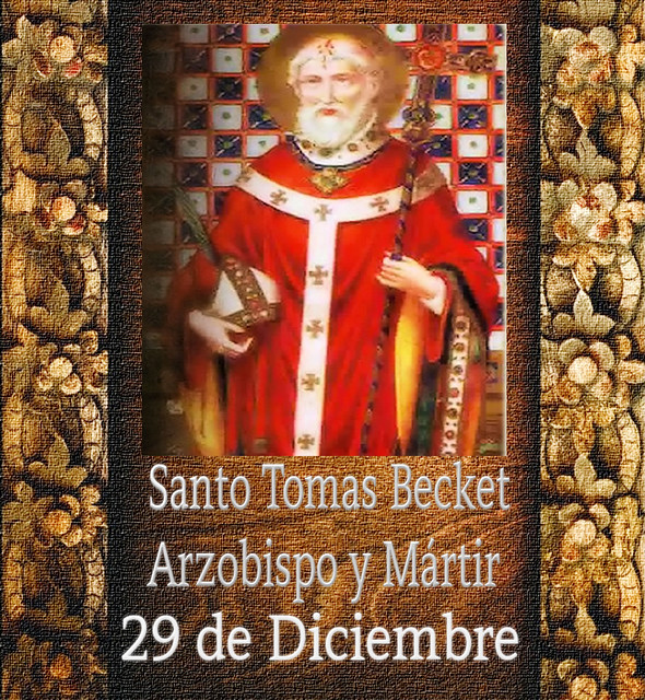 Santo Tomas Becket.(†Dedicado  al P.Cotallo)