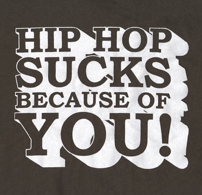 Hip Hop Sucks