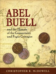 NEW BOOK: ABEL BUELL AND THE CONNECTICUT AND FUGIO COINAGES