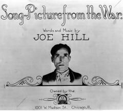 Joe Hill: 1879-1915