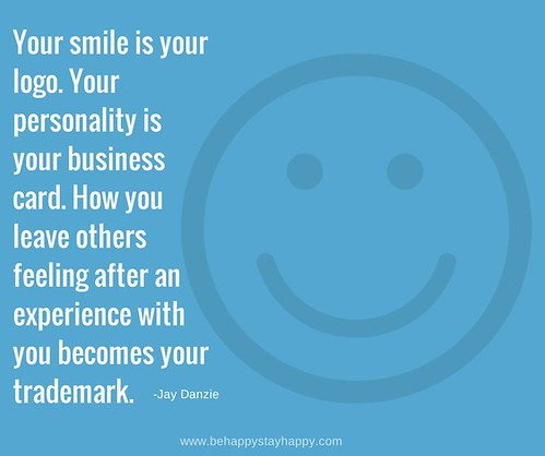 Your-smile-is-your-logo_-Your-personality-is-your-business-card_-How-you-leave-others-feeling-after-an-experience-with-you-becomes-your-trademark