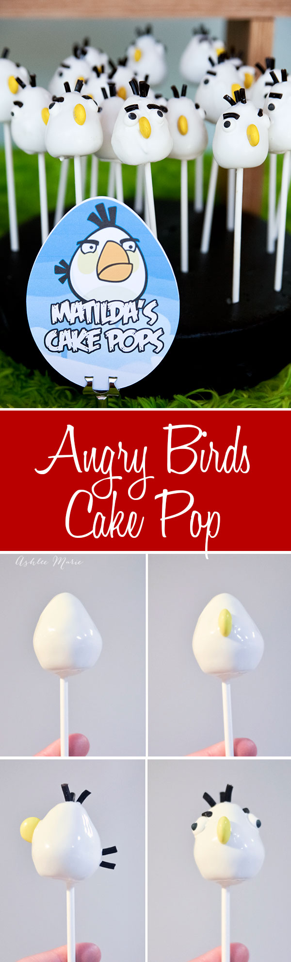 make your own angry bird cake pops, a tutorial to shape, dip and decorate your own bird, you can make this one, matilda or use the same tips to make any of the other birds