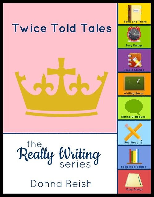 Really Writing: Twice Told Tales