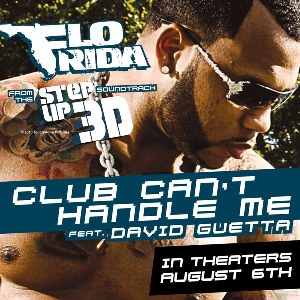 Flo Rida – Club Can't Handle Me (feat. David Guetta)