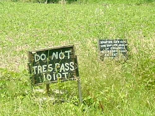 Do Not Trespass Idiot