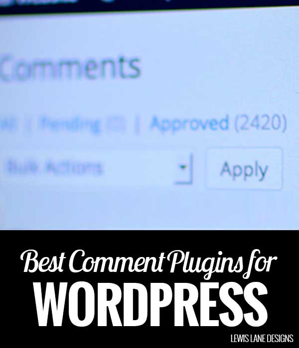 Best Comment Plugins for WordPress by Lewis Lane