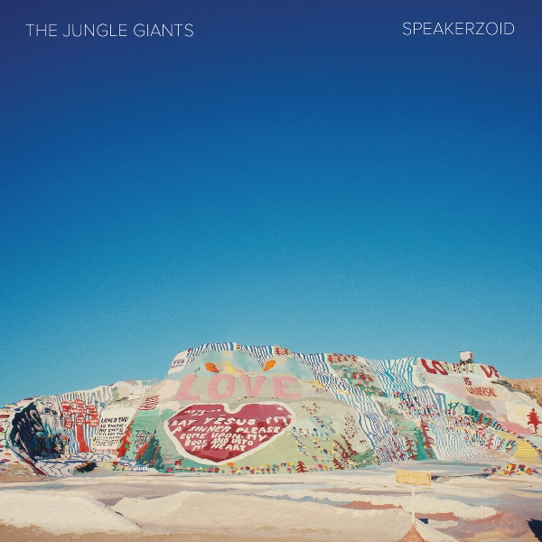 The Jungle Giants - Speakerzoid