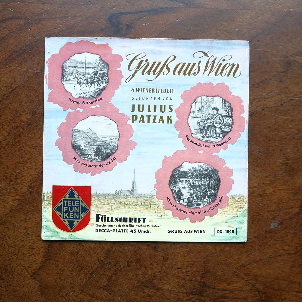 Gruss Aus Wien 4 Wienerlieder Julius Patzak Telefunke Flickr