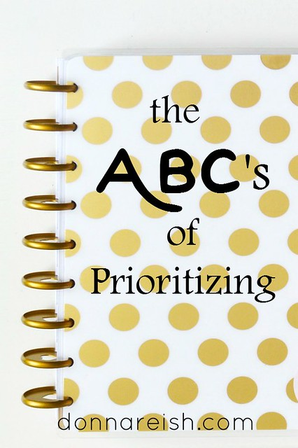 The ABC's of Prioritizing