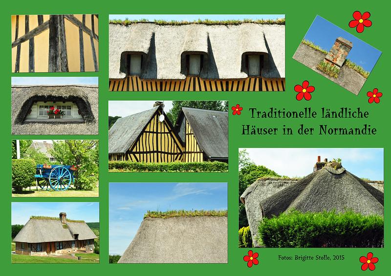 Traditionelle ländliche Häuser in der Normandie Fachwerk Chaumière Holz Stroh Stein Erde Fotos Brigitte Stolle 2015