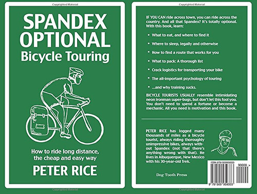 Spandex Optional Bicycle Touring by Peter Rice
