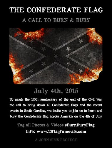 The Confederate Flag: A Call to Burn and Bury. Courtesy John Sims.