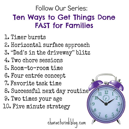 Ten Ways to Get Things Done FAST for Families