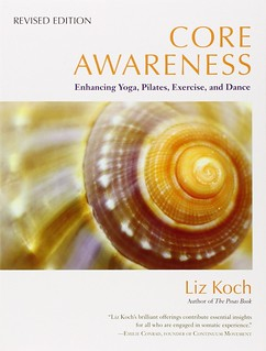 Core Awareness by Liz Koch
