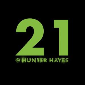 Hunter Hayes – 21