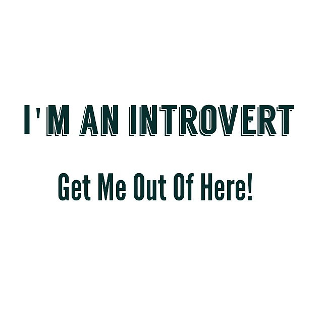 introvertgetmeoutpic