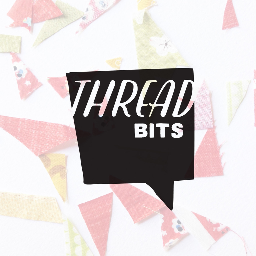 Thread Bits // Fabric Bits