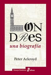 Peter Ackroyd, Londres una biografía