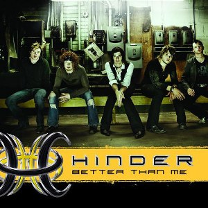 Hinder – Better Than Me