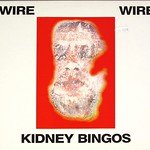 "WIRE KIDNEY BINGOS 12"" EP MINI-LP VINYL"