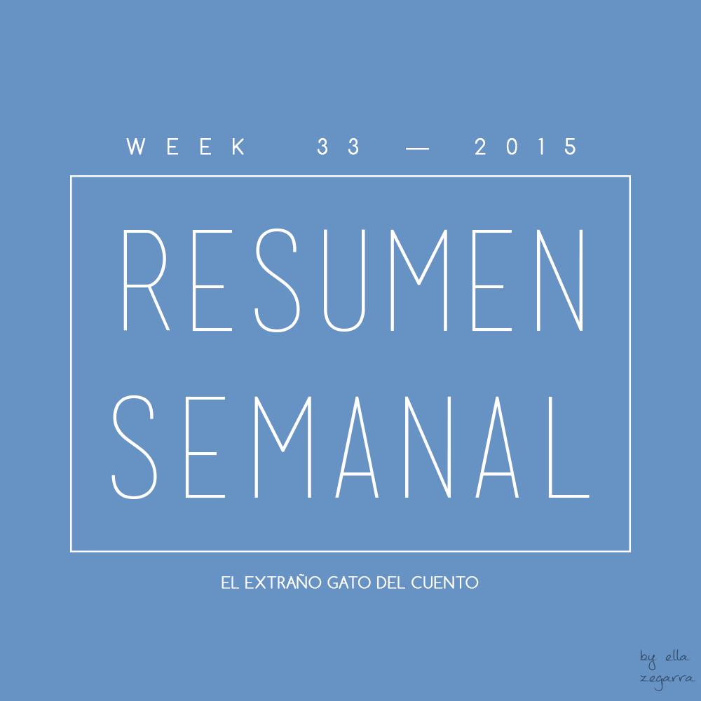 resumen semanal - week 33