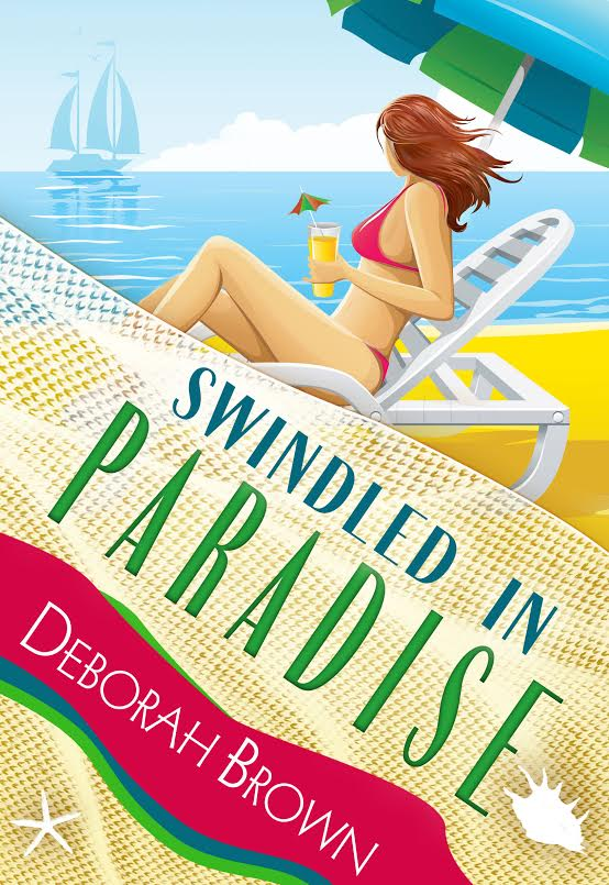 Book Tour and $25 Giveaway: Swindled in Paradise by Deborah Brown (Paradise Series Book 8)