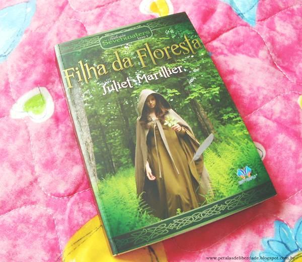 """""""Filha da Floresta"""", Juliet-Marillier"""