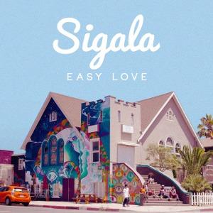 Sigala – Easy Love