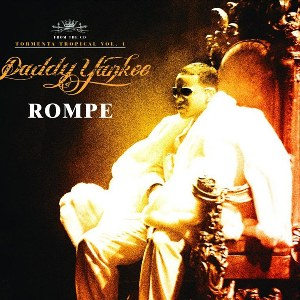 Daddy Yankee – Rompe