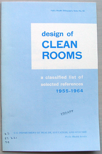 Design of Clean Rooms: A Classified List of Selected References 1955-1964