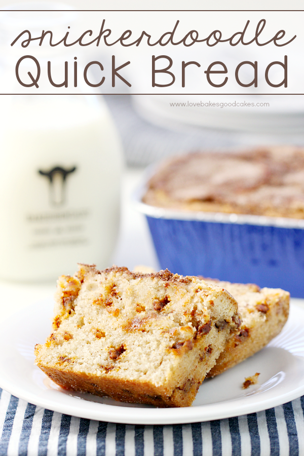 Calling all cinnamon lovers! This Snickerdoodle Quick Bread is the perfect breakfast treat or snack and it is so easy to make!