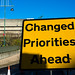 Changed Priorities Ahead by Pete Ashton