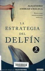 Alejandro Ambrad Chalela, La estrategia del delfín