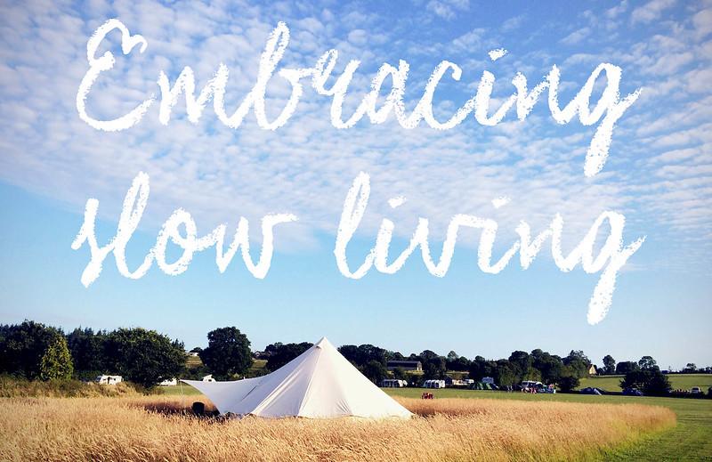 Embracing slow living
