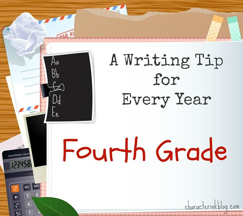 A Writing Tip for Every Year Fourth Grade