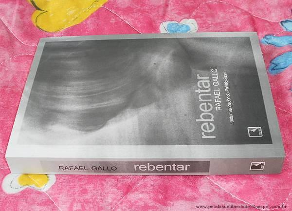 Resenha, livro, Rebentar, Rafael Gallo