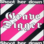 "GRAVE DIGGER Shoot Her Down White Label 12"" Vinyl Lp"