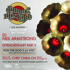 10/27 - Tues - Dinner & A Mixtape LA returns to EsCaLa w/ Chef Chris Oh