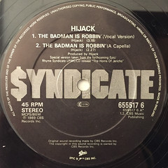 HIJACK:THE BADMAN IS ROBBIN'(LABEL SIDE-A)