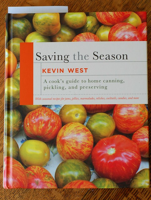 Saving the Seasons cookbook by Kevin West by Eve Fox, the Garden of Eating, copyright 2015