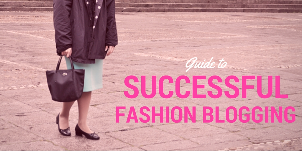 guide to successful fashion blogging infographic