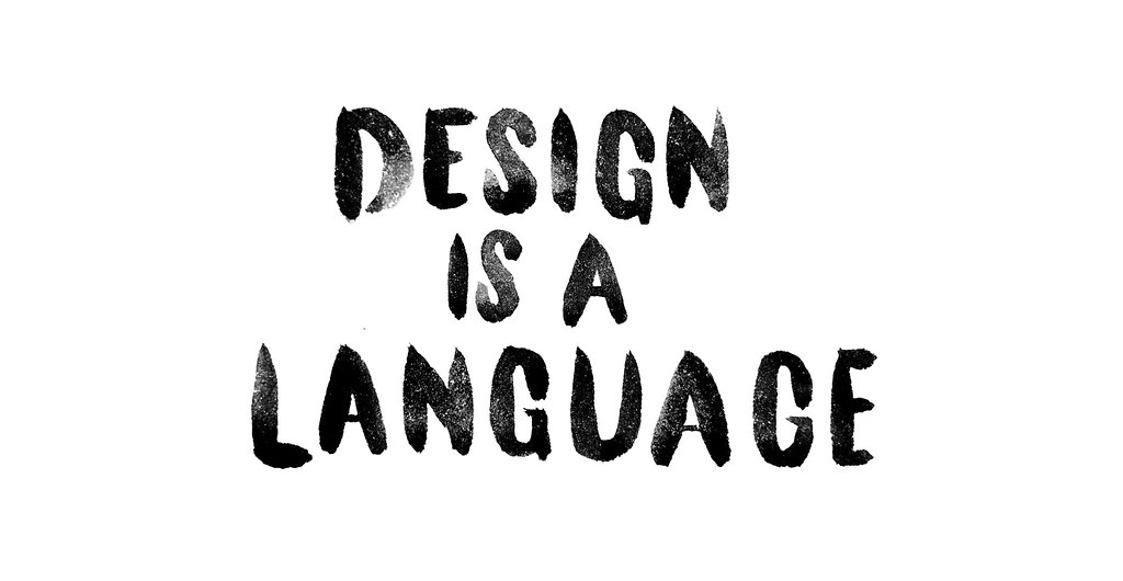 Design is a Language