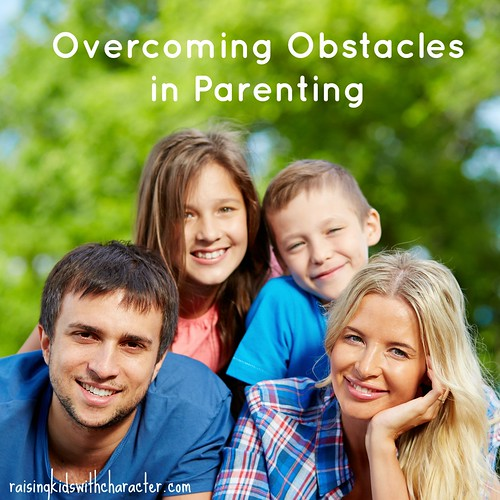 Overcoming Obstacles in Parenting