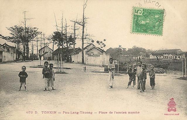 TONKIN - Phu-Lang-Thuong - Place de l´Ancien Marché  -  Quảng trường Chợ cũ ở Phủ Lạng Thương