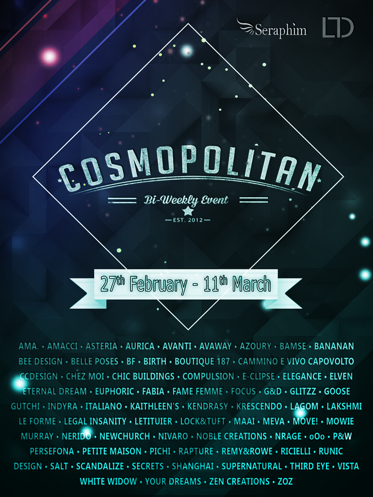 Cosmopolitan {Round 14/5} 27th February - 11th March - SecondLifeHub.com